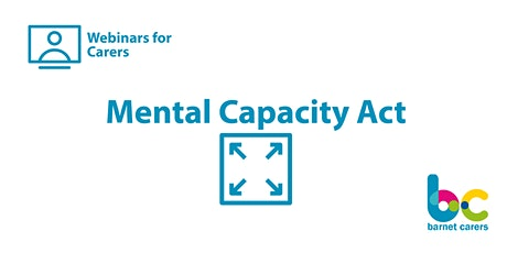 Mental Capacity Act - Webinars for Carers tickets