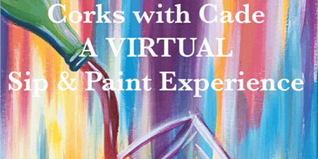 VIRTUAL 2020 MD Corks with Cade- SIP & PAINT, Game Night, DJ & Raffle! tickets