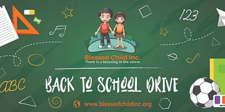 Blessed Child Inc Back To School Drive tickets