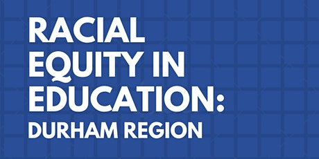 Racial Equity in Education: Durham tickets