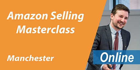 FREE Amazon Training Manchester - Amazon Masterclass Manchester - Online biglietti