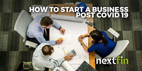 How To Start A Business Post Covid-19 tickets