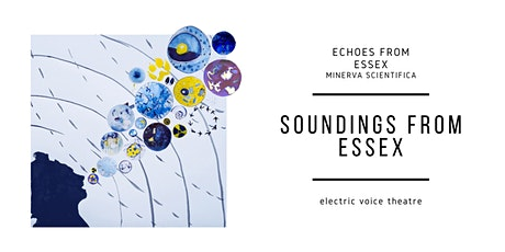 Soundings from Essex: Episode 7 tickets