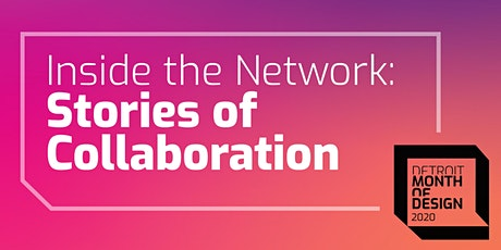 Inside the Detroit Design Network: Stories of Collaboration tickets