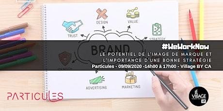 Le potentiel de l'image de marque et l'importance d'une bonne stratégie billets