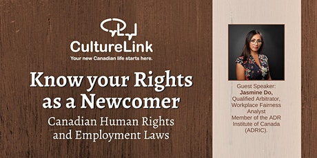 Know your Rights as a Newcomer - Canadian Human Rights and Employment Law tickets