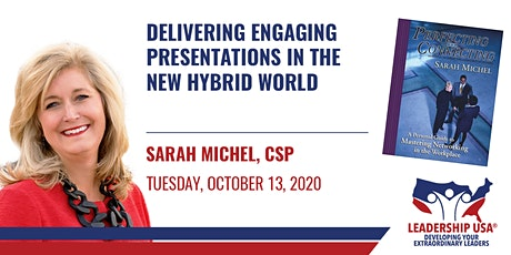 Delivering Engaging Presentations in the New Hybrid World with Sarah Michel tickets