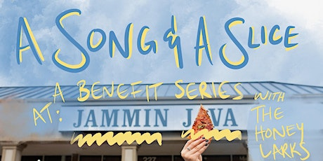 A Song & A Slice: The Honey Larks Benefiting HART Fund (FREE!) tickets