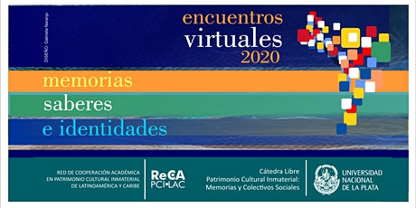 23ro. Encuentro virtual   Memorias, Saberes e Identidades. entradas