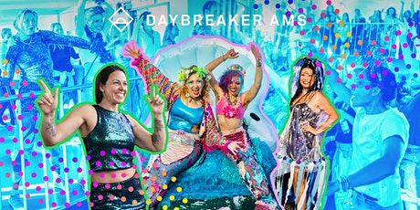 Daybreaker AMS // Free in the Sea tickets