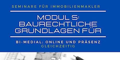 5. Baurechtliche Grundlagen für Immobilienmakler online/Präsenz tickets
