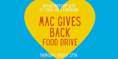 STL: Give Back with Mac: Food Drive tickets