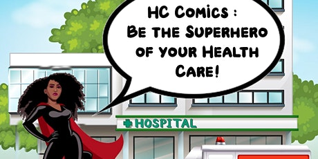 HC Comics: Be the Superhero of Your Health Care tickets
