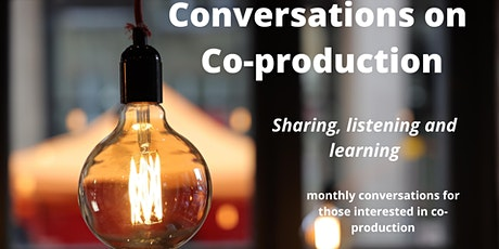 Conversations on Co-production: Your choice tickets