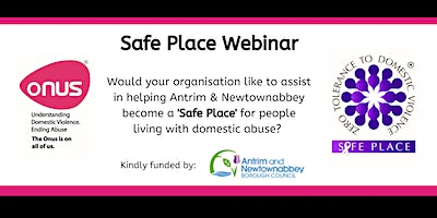 Onus Safe Place Webinar – Antrim & Newtownabbey Borough Council