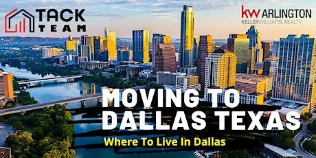 Moving to Dallas Texas  | Where To Live In Dallas Texas tickets