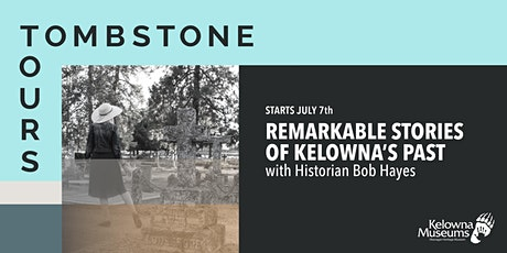 Tombstone Tours: Kelowna Street Names: Bernard, Parkinson and Leckie tickets