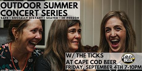 Outdoor Summer Concert Series: The Ticks tickets