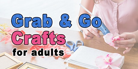 Adult Grab & Go Crafts - Aug/Sept tickets