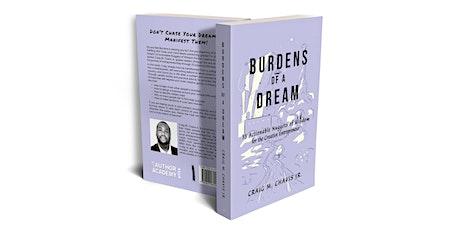 Burdens of a Dream tickets
