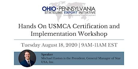 Hands On USMCA Certification and Implementation Workshop biglietti
