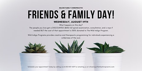 Friends & Family Day at Major Family Chiropractic tickets