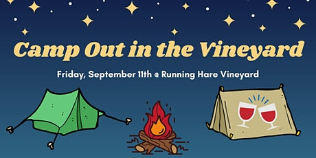 Camp Out in the Vineyard! tickets