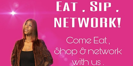 EAT ! SIP ! NETWORK LIKE A BOSS !! tickets