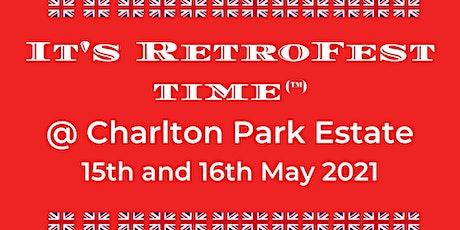 It's RetroFest Time @ Charlton Park Estate tickets