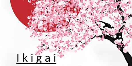 Ikigai (ανακαλύπτοντας το σκοπό στη ζωή μας) tickets