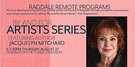 Readings on a theme: Obsession. Hosted by Jacquelyn Mitchard tickets