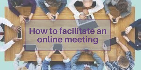 How to facilitate online meetings tickets