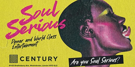 Soul Serious - London Rooftop Supper Club & Party tickets