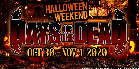 Days Of The Dead - Indianapolis Halloween 2020 tickets