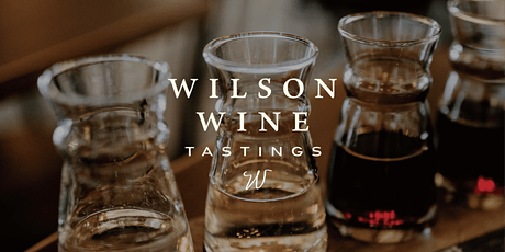 Wilson Weekly Wine Tastings: Cabernet, Claret and Bordeaux tickets