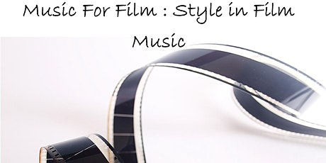Music for Film : Style tickets