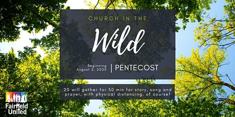 Fairfield United Church Outdoor Sunday Gathering (Church in the Wild) tickets