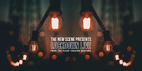 The New Scene Lockdown Live - Jam Night tickets