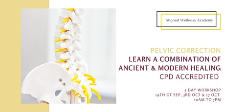 Keeping your Pelvis Aligned (CPD Accredited Course) - 3 day tickets