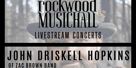 John Driskell Hopkins (of Zac Brown Band) - FACEBOOK LIVE tickets
