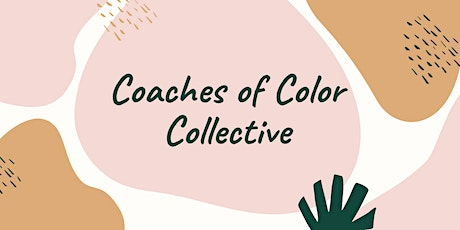 Coaches of Color Collective tickets