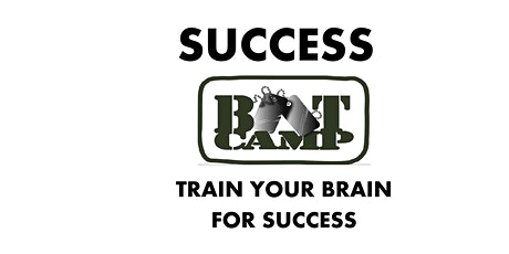 Success Bootcamp - Train Your Brain For Success tickets