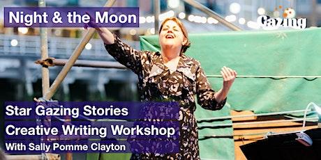 Star Gazing Stories Creative Writing: Sally-Pomme Clayton (Night & Moon) tickets