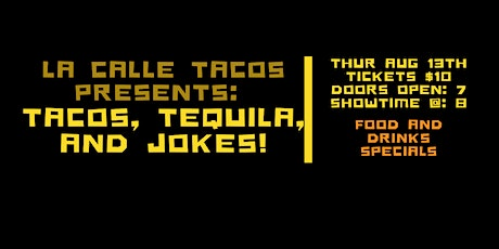 Tacos, Tequila and Jokes tickets