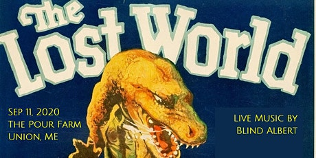 THE LOST WORLD (1925) - The Pour Farm Outdoor Film & Music Festival tickets