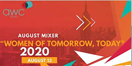August 2020 Mixer: Women of Tomorrow, Today tickets