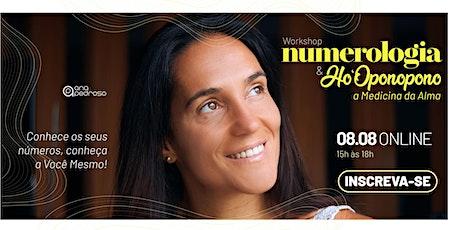 Workshop Numerologia & Ho'Oponopono ingressos