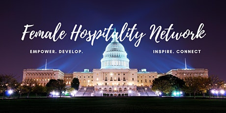 The Washington DC Female Hospitality Network Launch tickets