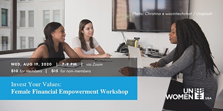 Invest Your Values: Female Financial Empowerment Workshop tickets
