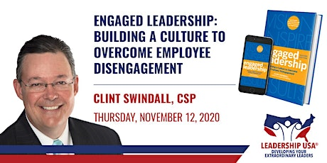 Engaged Leadership: Building a Culture to Overcome Employee Disengagement tickets